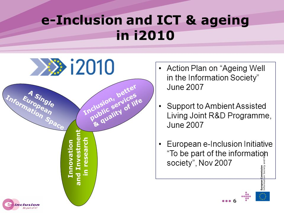 e-Inclusion and ICT & ageing in i2010