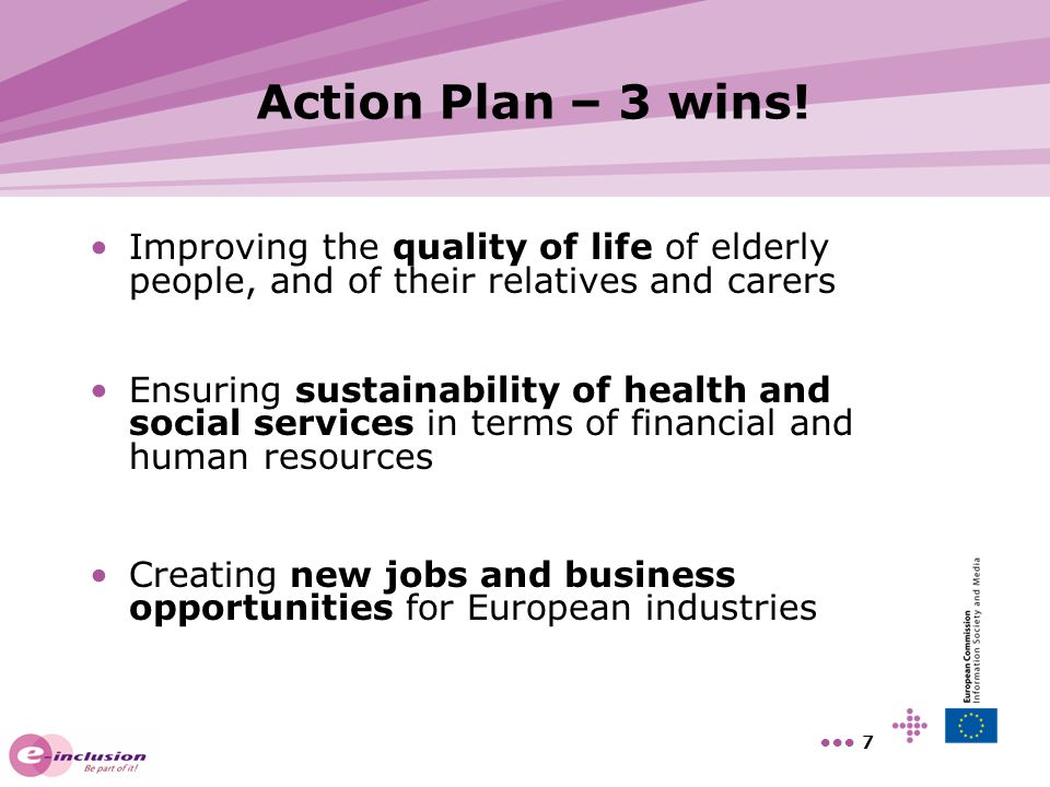 Action Plan – 3 wins! Improving the quality of life of elderly people, and of their relatives and carers.