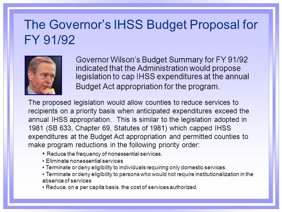 The Governor's IHSS Budget Proposal for FY 91/92