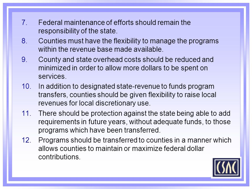Federal maintenance of efforts should remain the responsibility of the state.