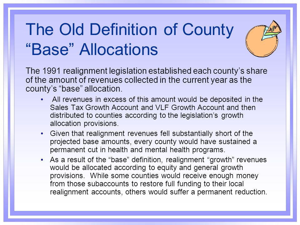 The Old Definition of County Base Allocations