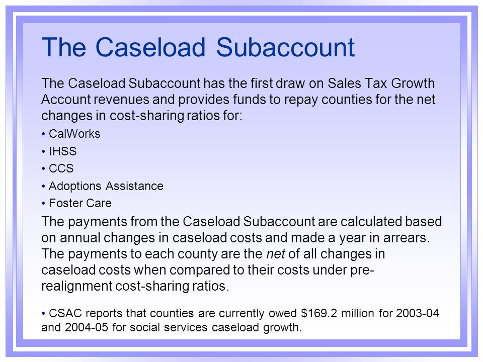 The Caseload Subaccount