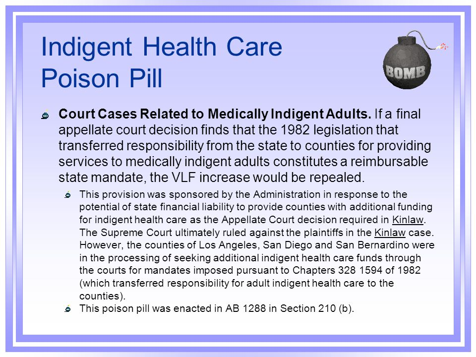 Indigent Health Care Poison Pill