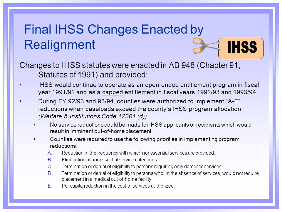 Final IHSS Changes Enacted by Realignment