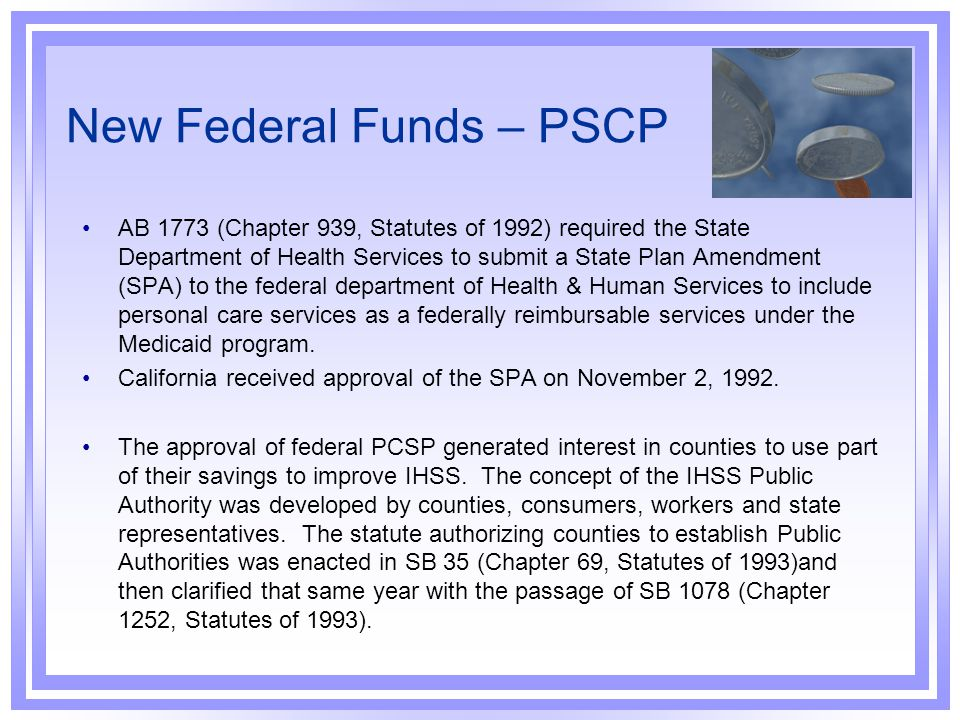 New Federal Funds – PSCP