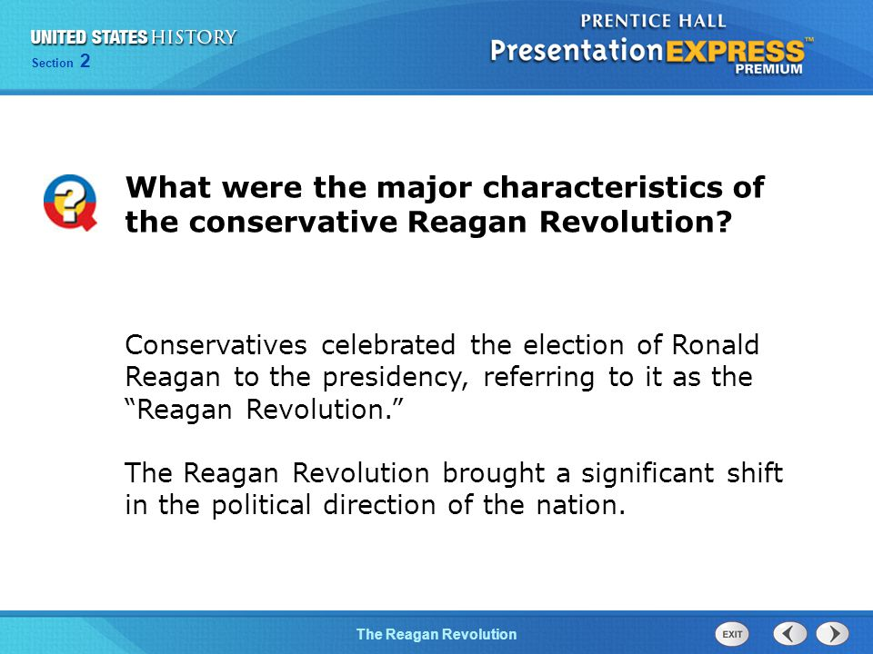 What were the major characteristics of the conservative Reagan Revolution