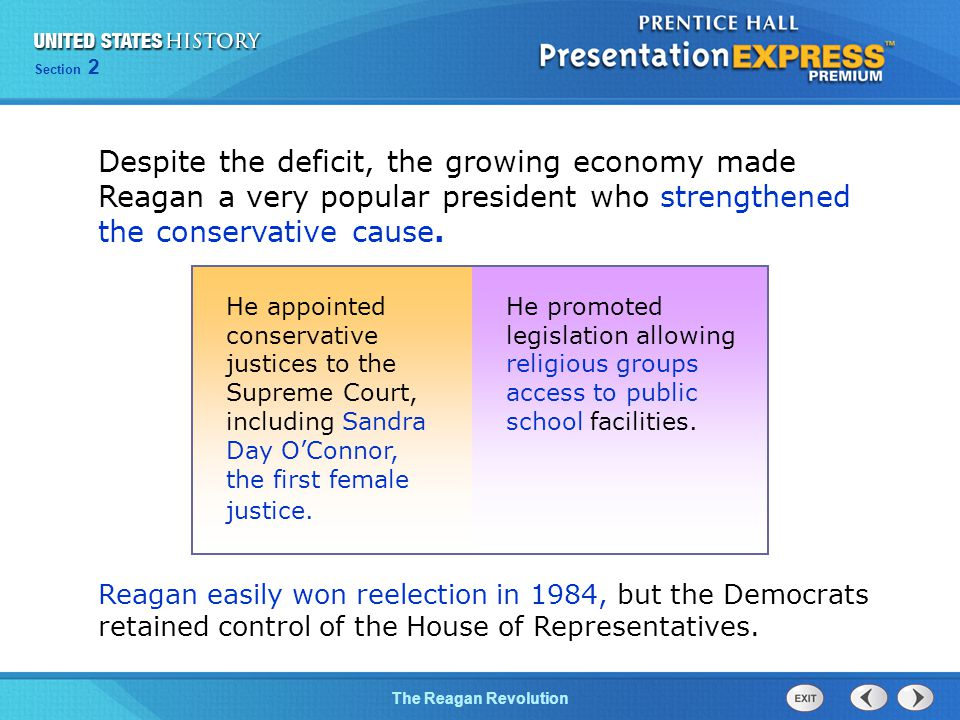 Despite the deficit, the growing economy made Reagan a very popular president who strengthened the conservative cause.