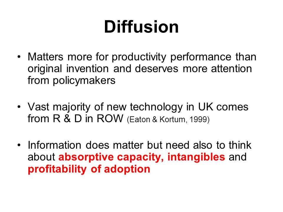 Diffusion Matters more for productivity performance than original invention and deserves more attention from policymakers.