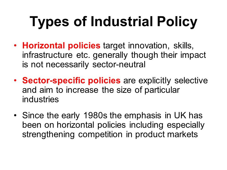 Types of Industrial Policy