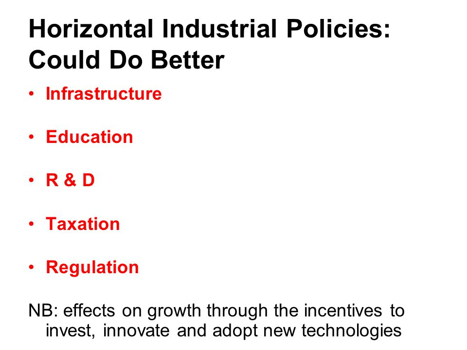 Horizontal Industrial Policies: Could Do Better
