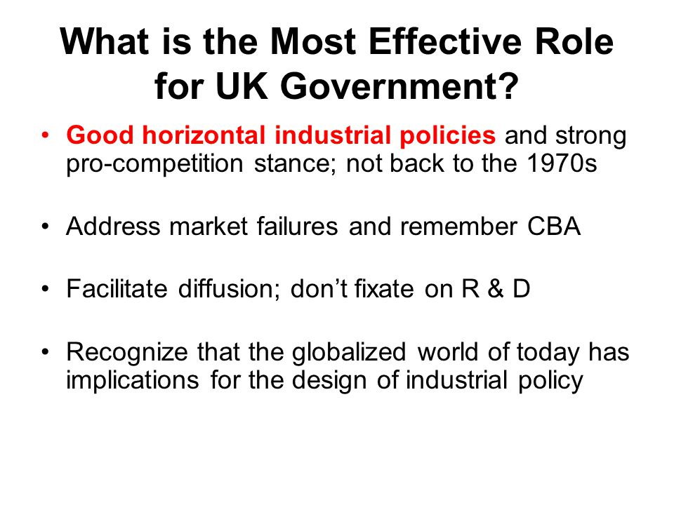 What is the Most Effective Role for UK Government