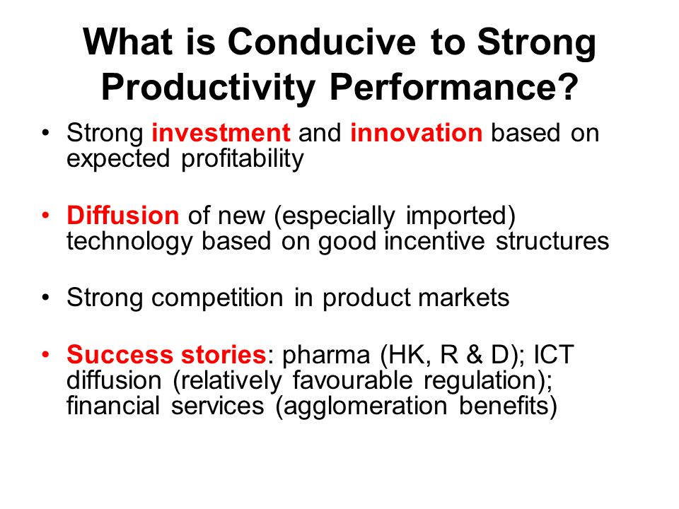 What is Conducive to Strong Productivity Performance