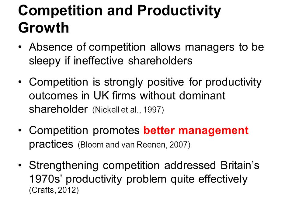 Competition and Productivity Growth