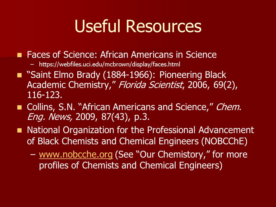 Useful Resources Faces of Science: African Americans in Science