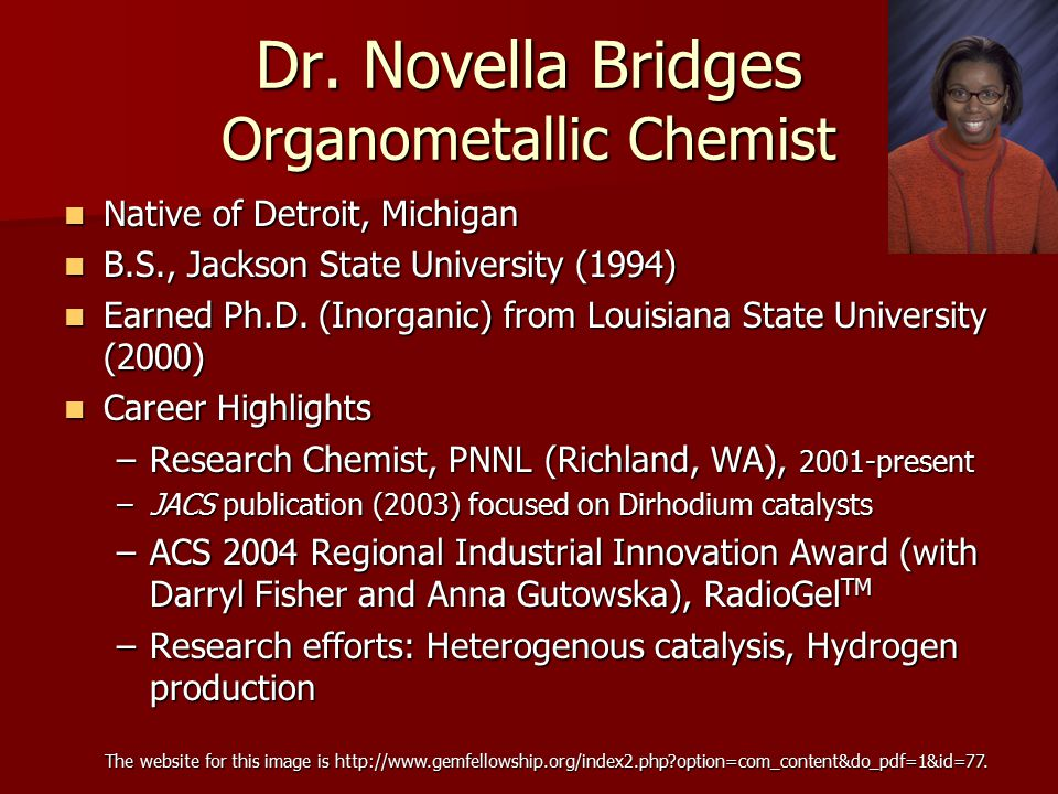 Dr. Novella Bridges Organometallic Chemist