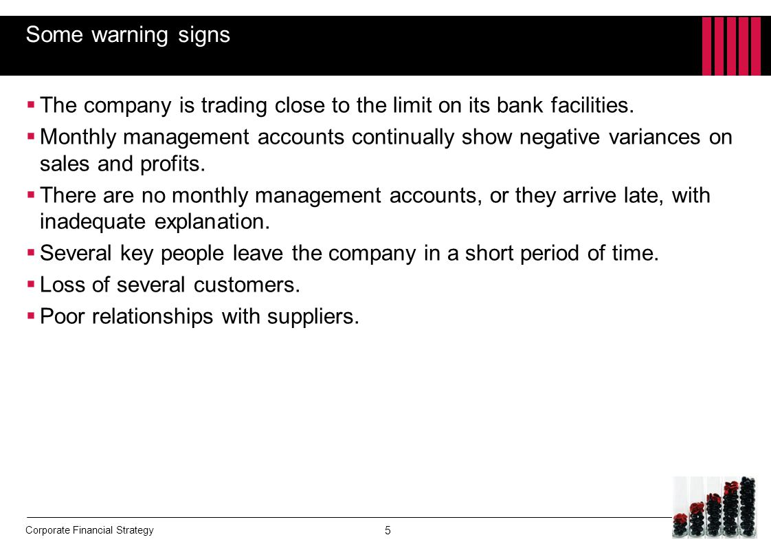 Some warning signs The company is trading close to the limit on its bank facilities.