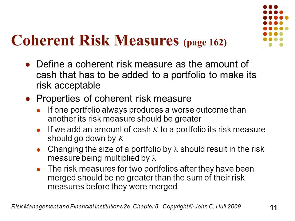 Coherent Risk Measures (page 162)