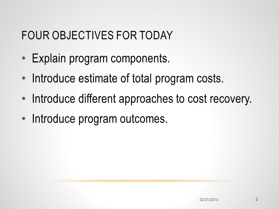 Four Objectives for today