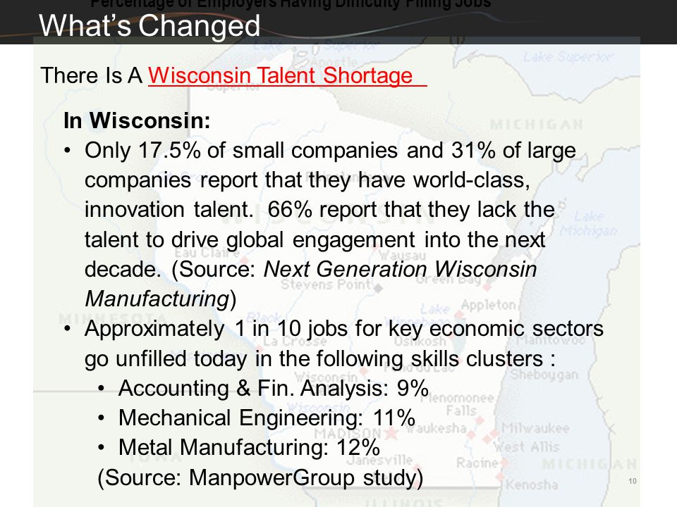 What's Changed There Is A Wisconsin Talent Shortage In Wisconsin: