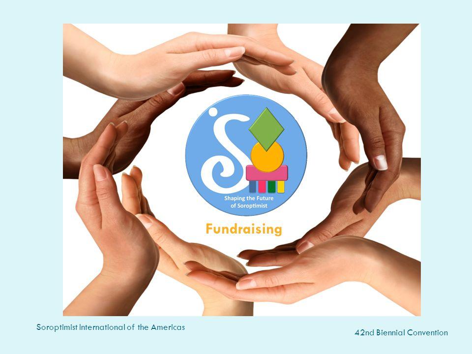 Fundraising Fundraising Soroptimist International of the Americas