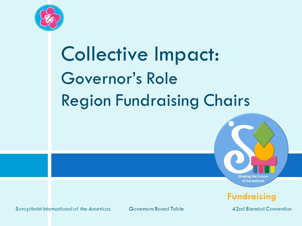Collective Impact: Governor's Role Region Fundraising Chairs