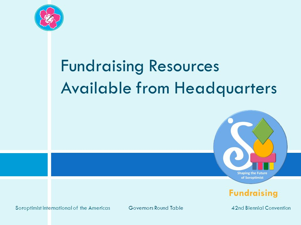 Fundraising Resources Available from Headquarters