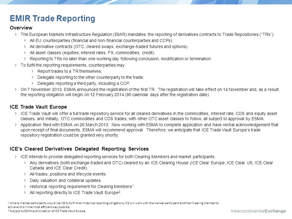 EMIR Trade Reporting Overview ICE Trade Vault Europe
