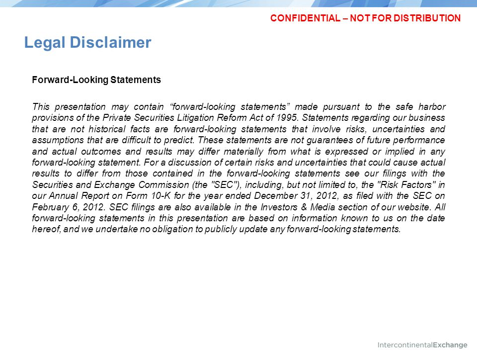 Legal Disclaimer CONFIDENTIAL – NOT FOR DISTRIBUTION