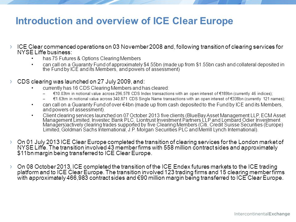 Introduction and overview of ICE Clear Europe