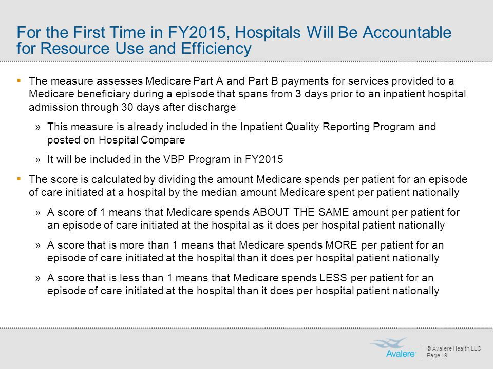 For the First Time in FY2015, Hospitals Will Be Accountable for Resource Use and Efficiency