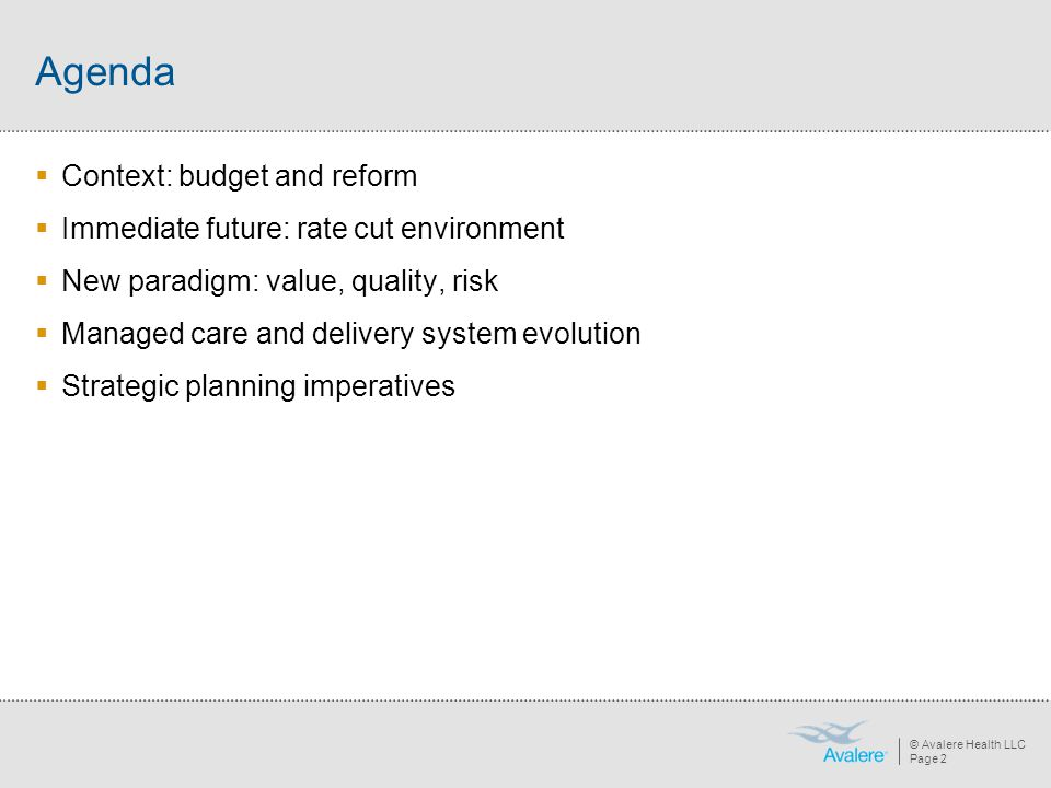Agenda Context: budget and reform