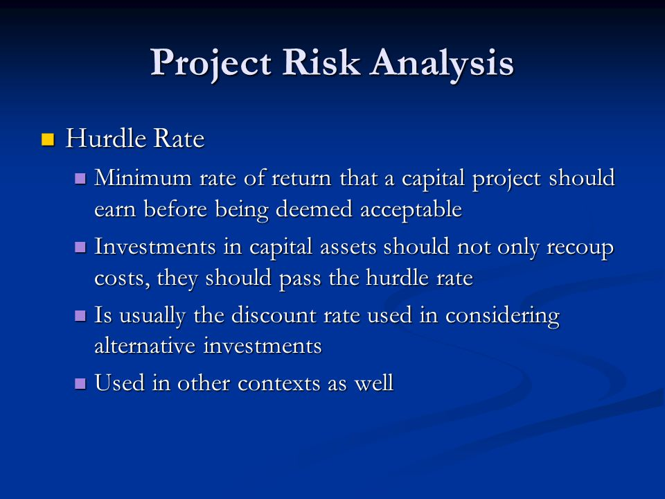 Project Risk Analysis Hurdle Rate