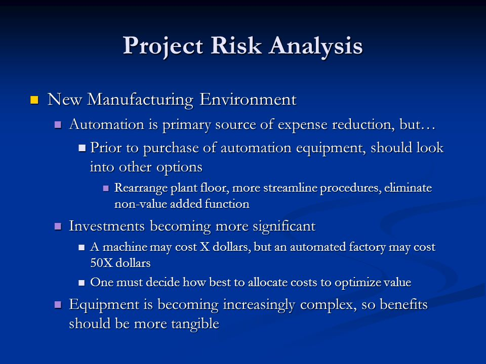 Project Risk Analysis New Manufacturing Environment