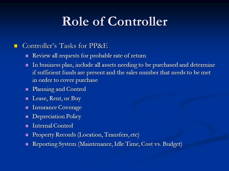Role of Controller Controller's Tasks for PP&E