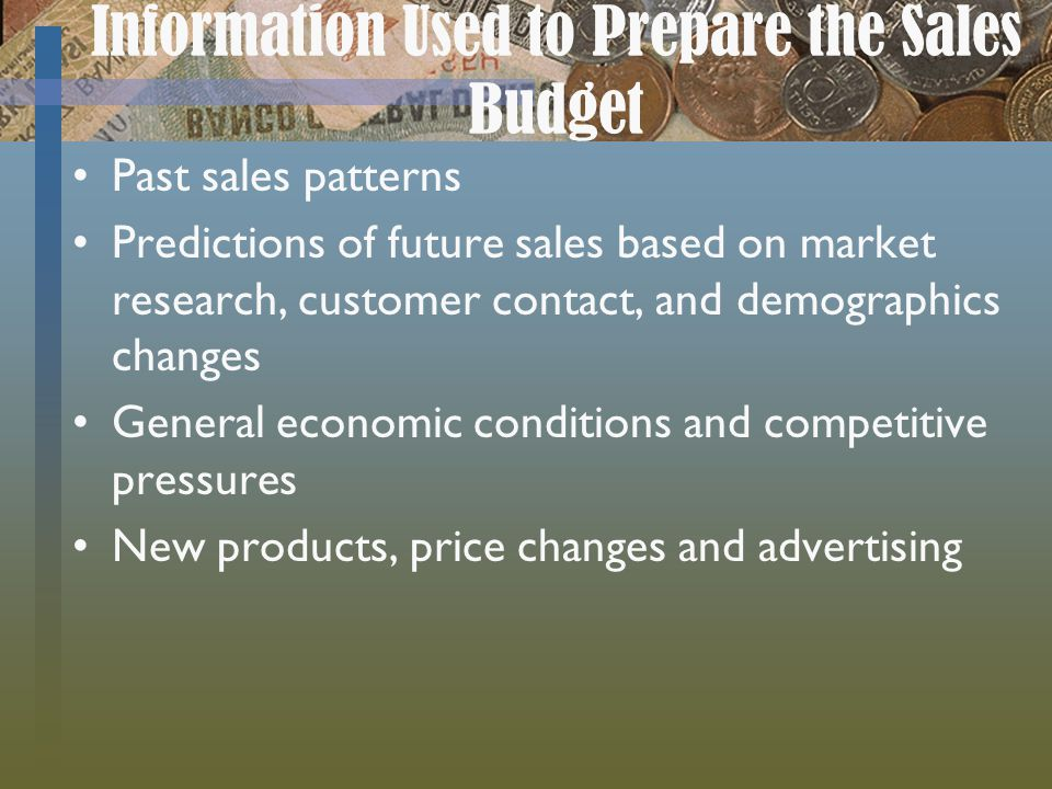 Information Used to Prepare the Sales Budget