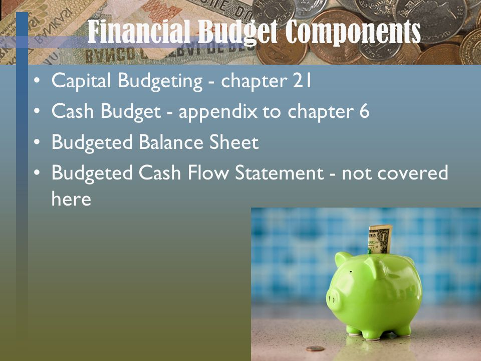 Financial Budget Components