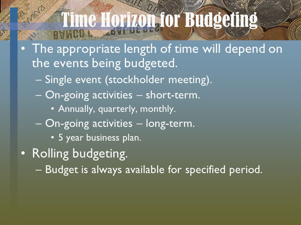 Time Horizon for Budgeting