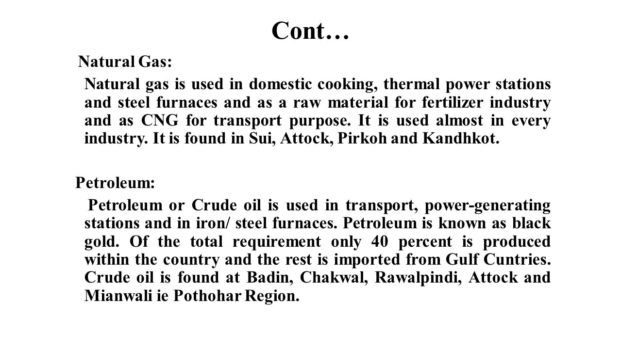 Cont… Natural Gas: