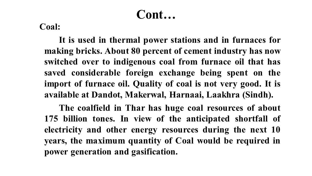 Cont… Coal: