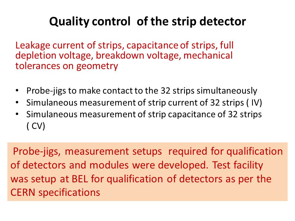 Quality control of the strip detector