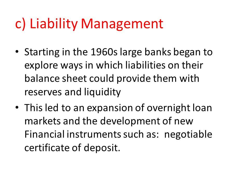 c) Liability Management