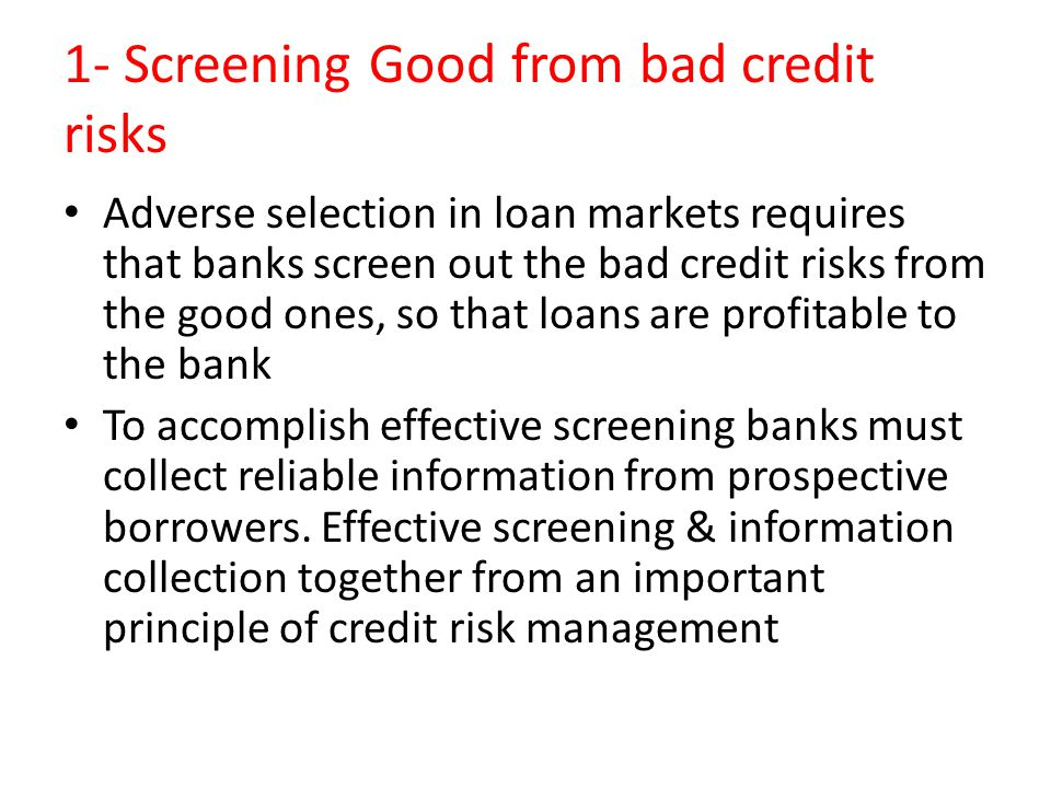 1- Screening Good from bad credit risks