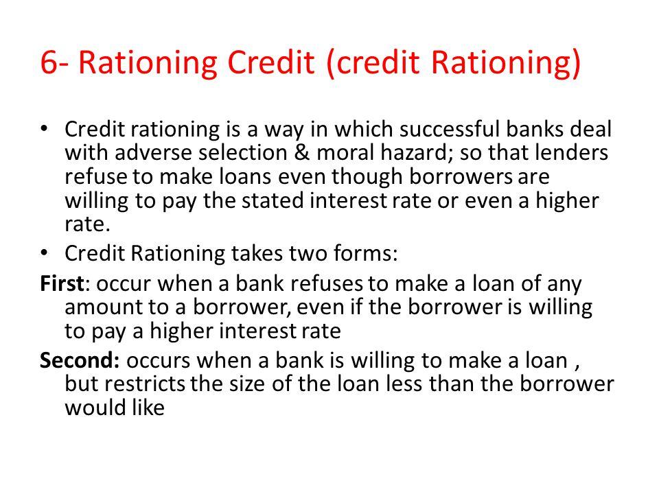 6- Rationing Credit (credit Rationing)