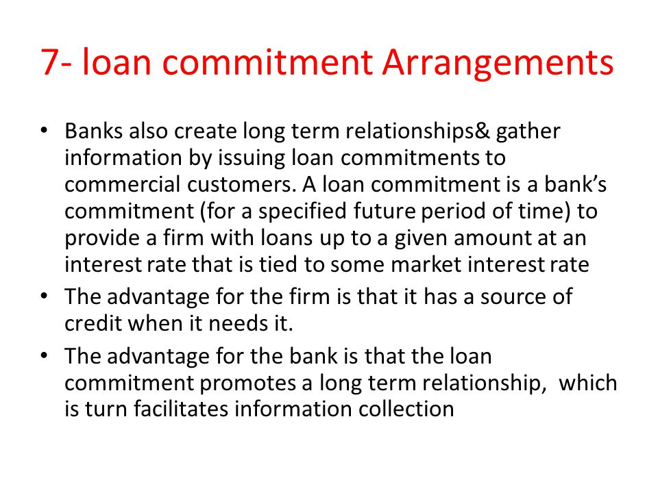 7- loan commitment Arrangements