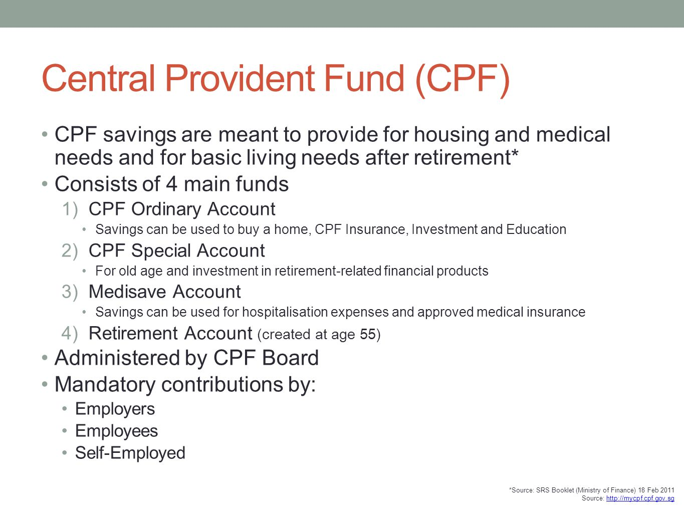 Central Provident Fund (CPF)