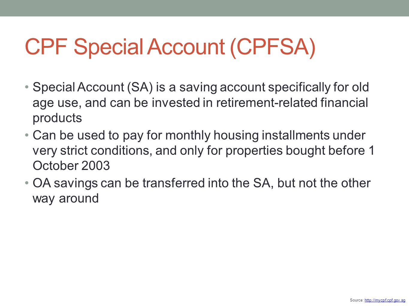 CPF Special Account (CPFSA)