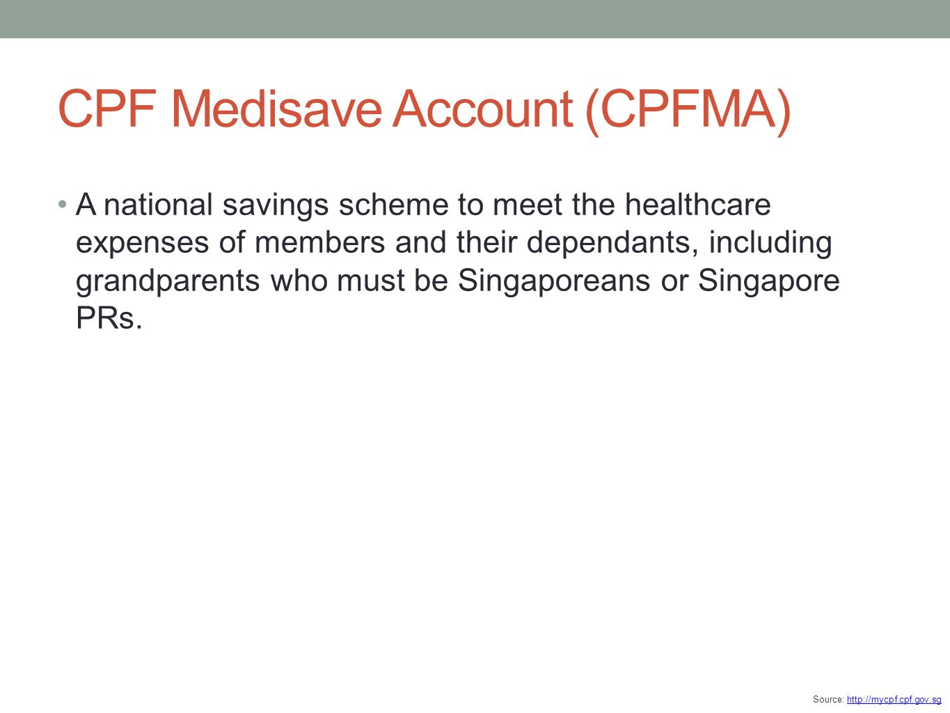 CPF Medisave Account (CPFMA)