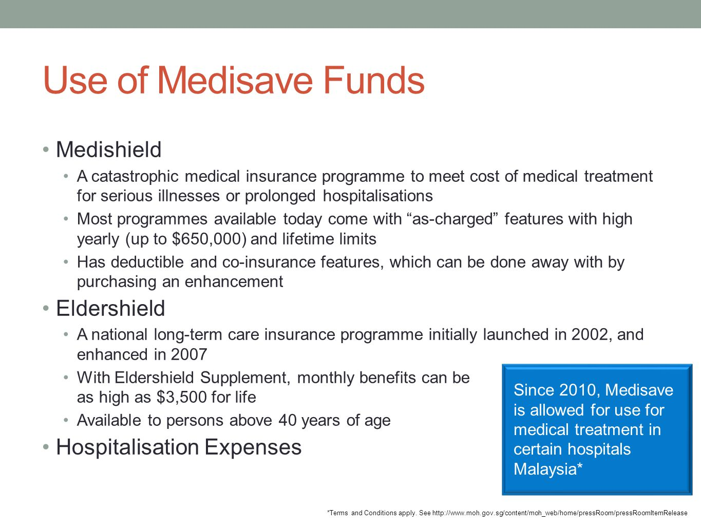 Use of Medisave Funds Medishield Eldershield Hospitalisation Expenses