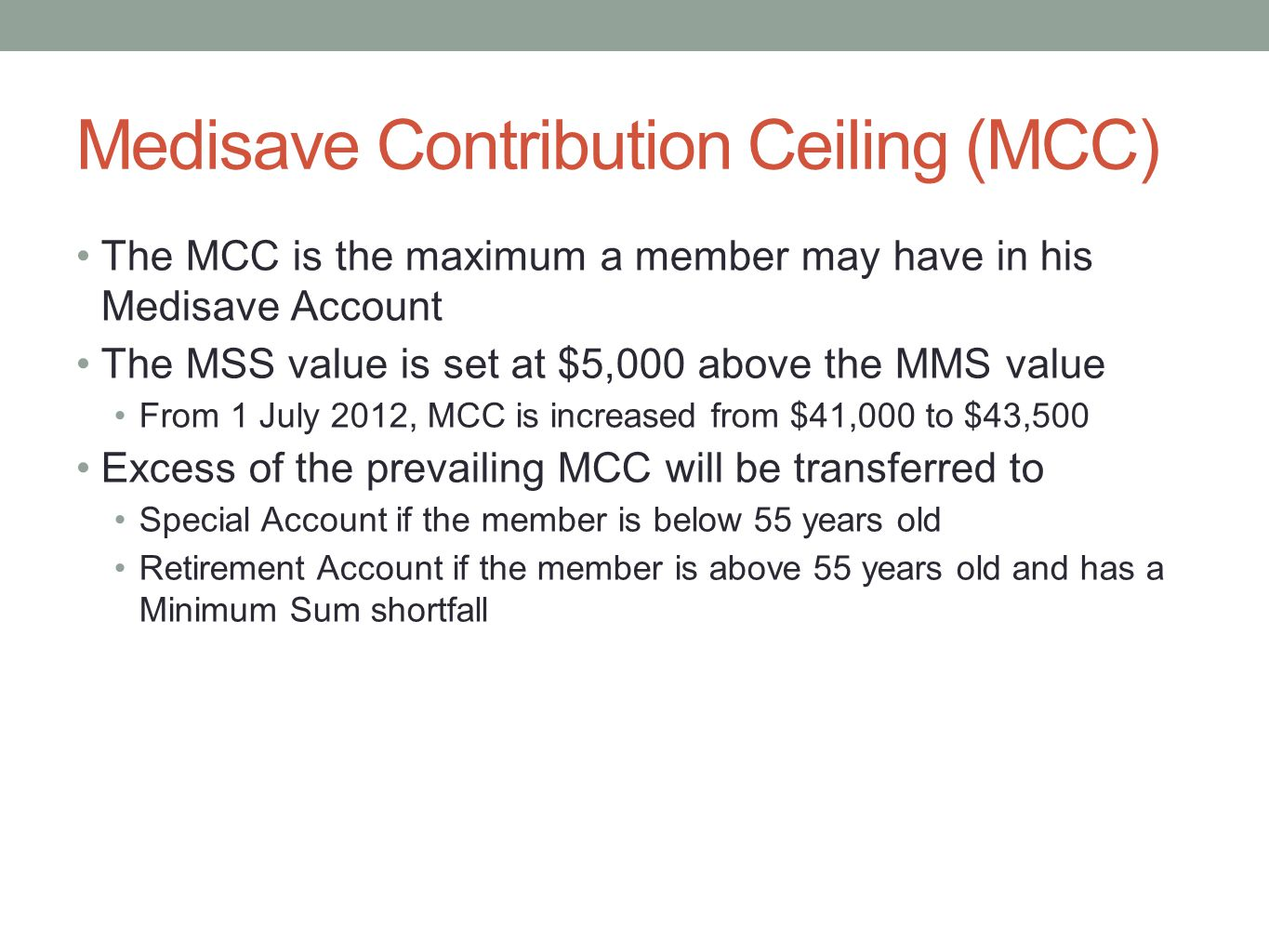 Medisave Contribution Ceiling (MCC)