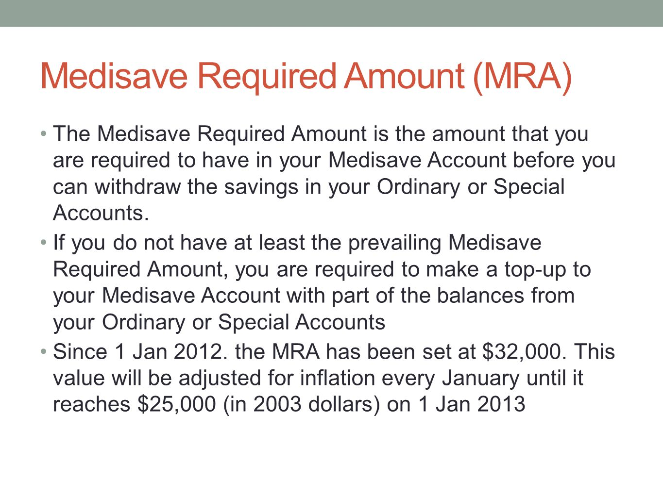 Medisave Required Amount (MRA)